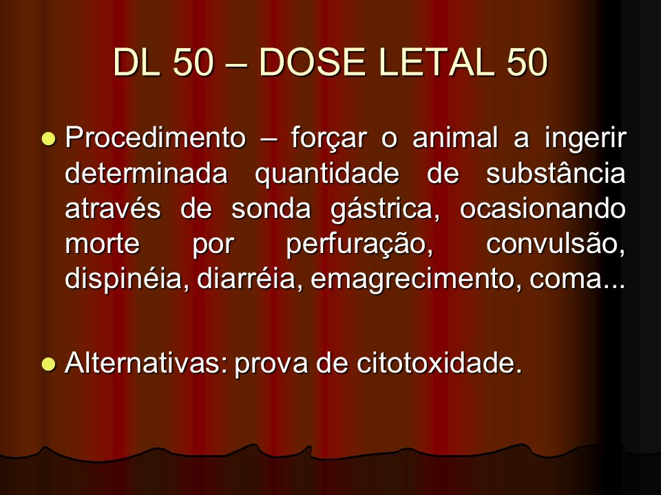DL 50 – DOSE LETAL 50