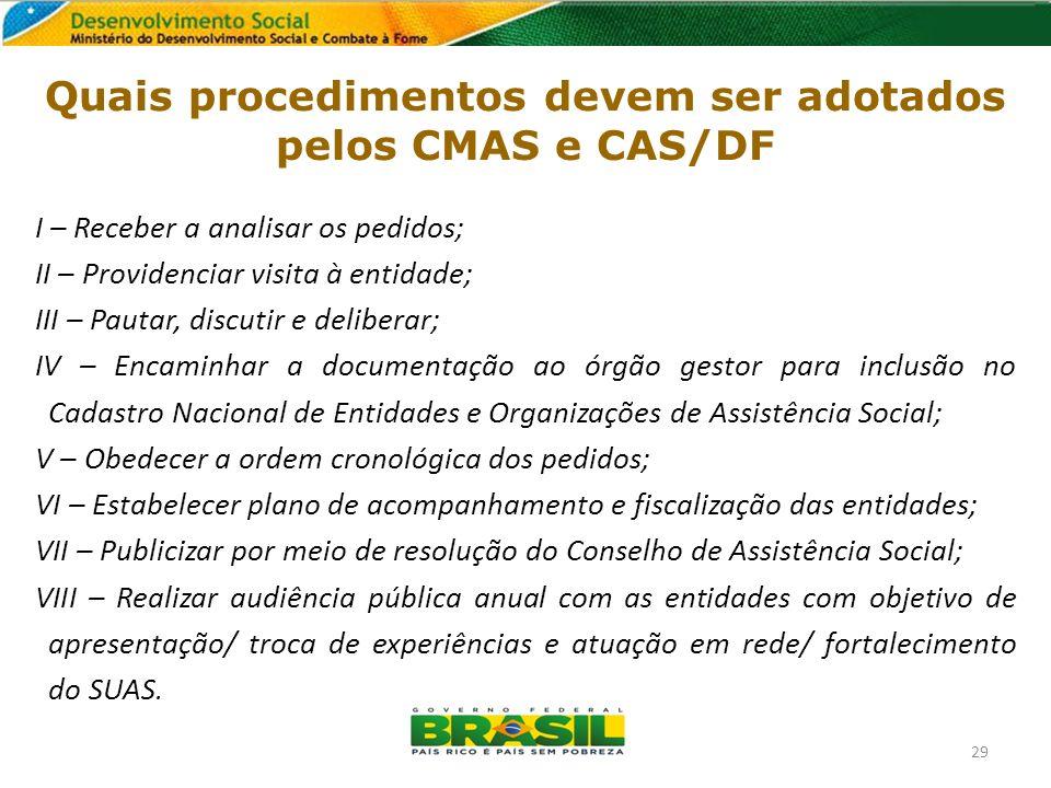 Quais procedimentos devem ser adotados pelos CMAS e CAS/DF