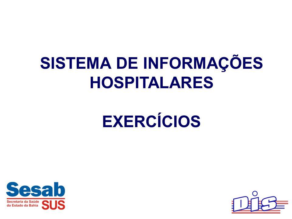 SISTEMA DE INFORMAÇÕES HOSPITALARES