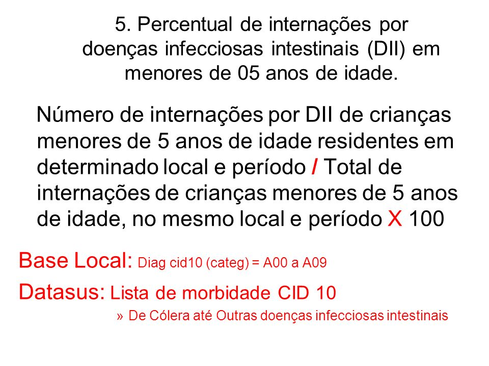 Base Local: Diag cid10 (categ) = A00 a A09