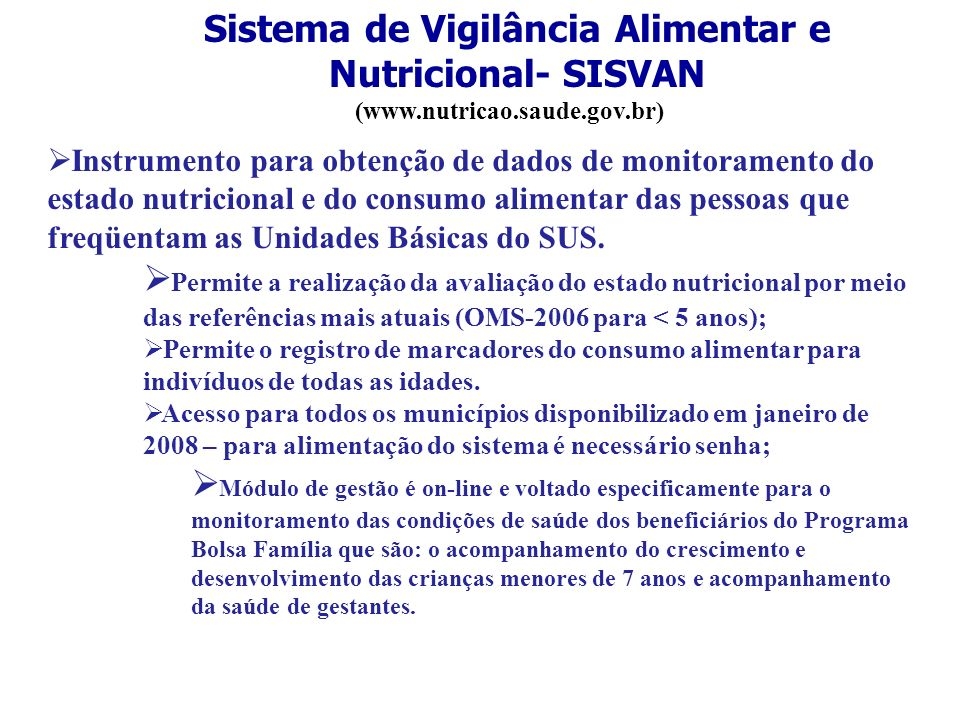 Sistema de Vigilância Alimentar e Nutricional- SISVAN