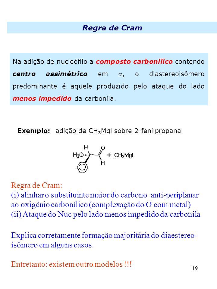 (ii) Ataque do Nuc pelo lado menos impedido da carbonila