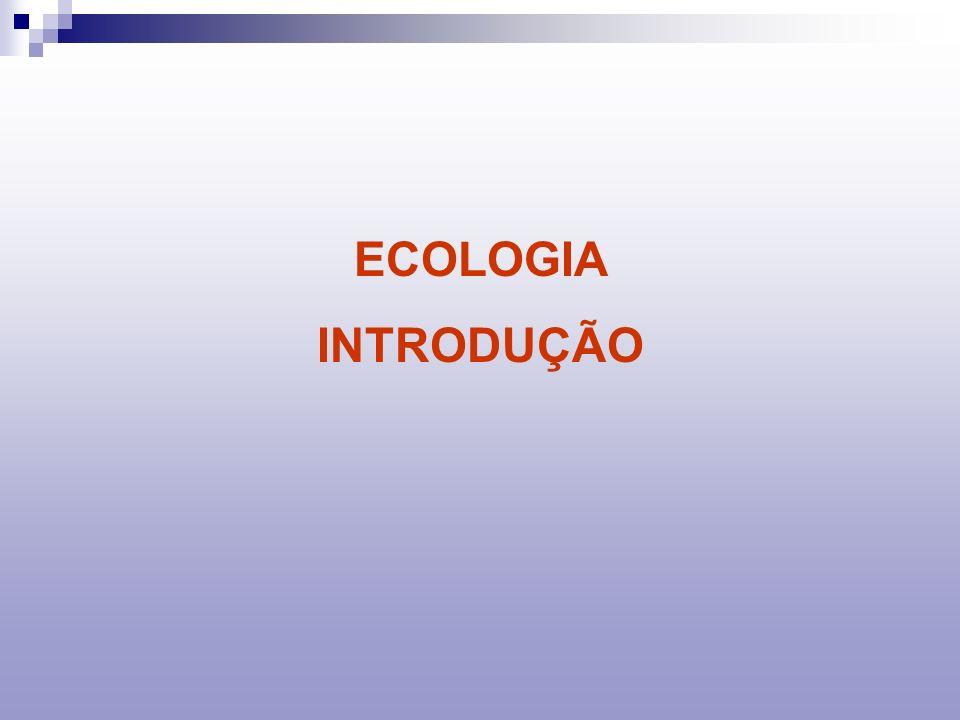 ECOLOGIA INTRODUÇÃO