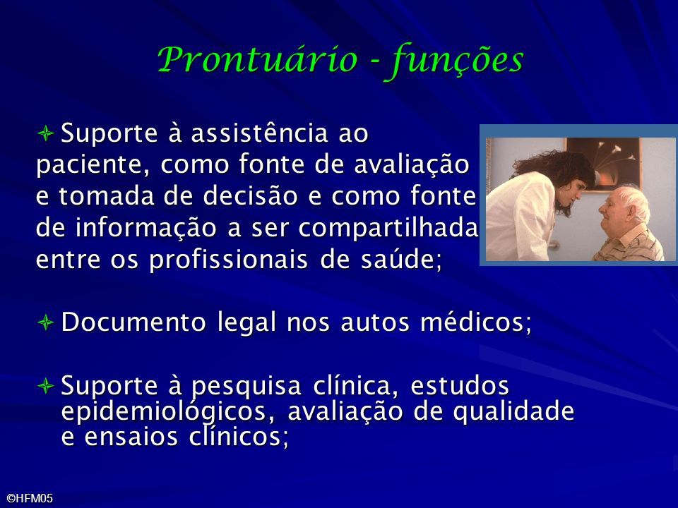 Prontuário - funções Suporte à assistência ao