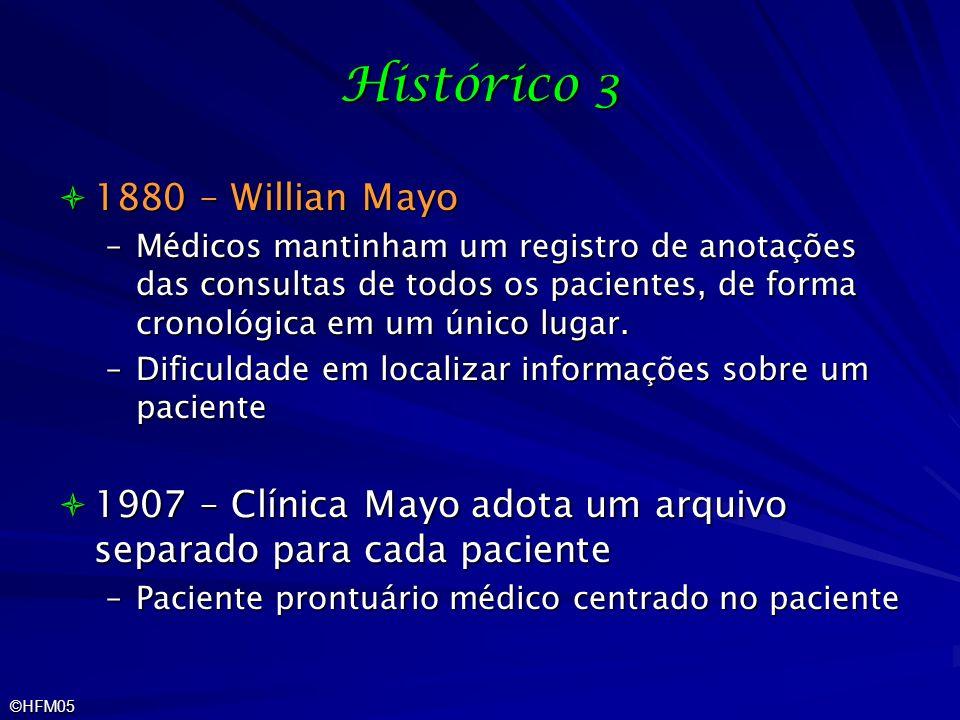 Histórico 3 1880 – Willian Mayo