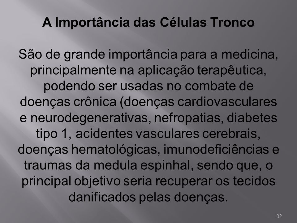 A Importância das Células Tronco