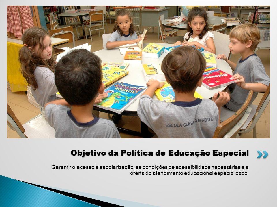 Objetivo da Política de Educação Especial