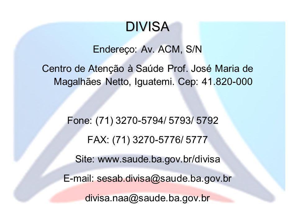 DIVISA Endereço: Av. ACM, S/N