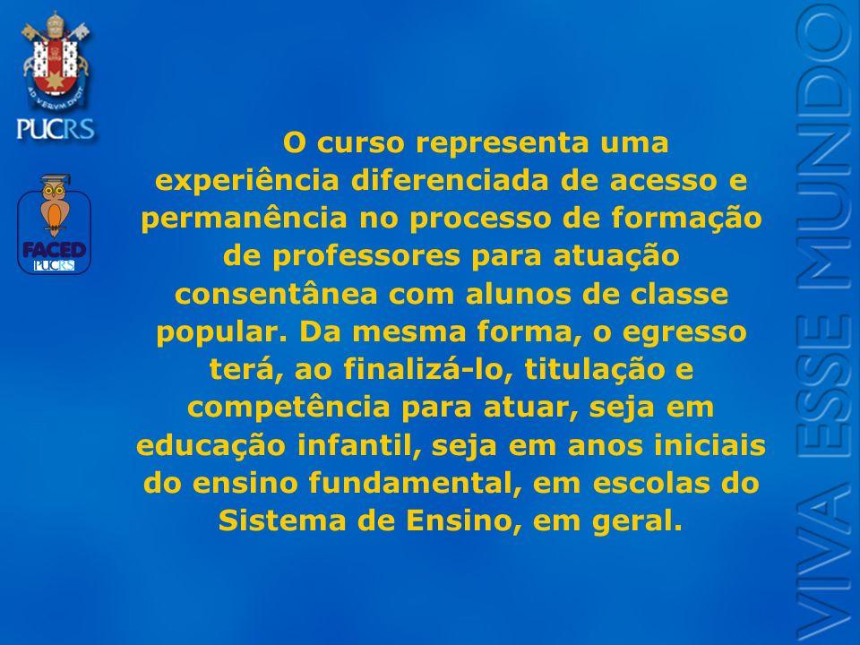 O curso representa uma experiência diferenciada de acesso e permanência no processo de formação de professores para atuação consentânea com alunos de classe popular.