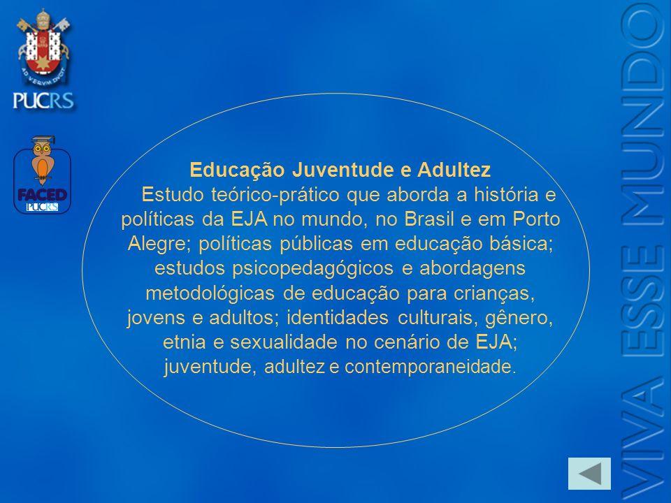 Educação Juventude e Adultez