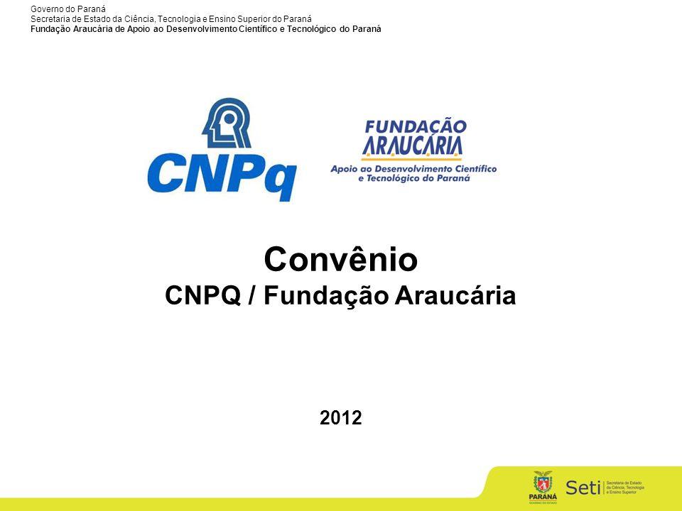 CNPQ / Fundação Araucária