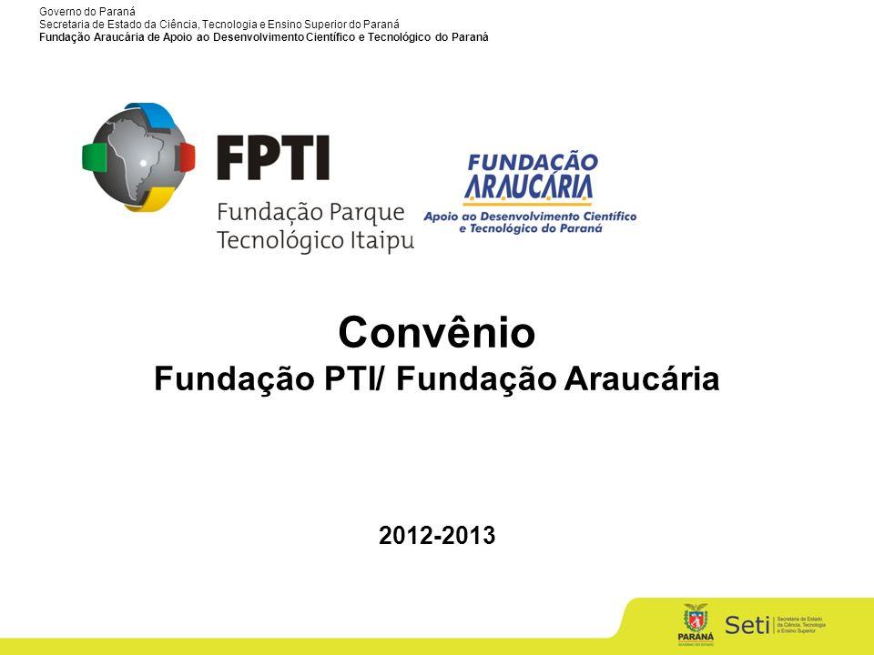 Fundação PTI/ Fundação Araucária