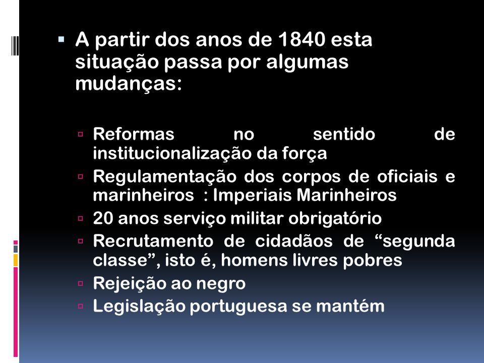A partir dos anos de 1840 esta situação passa por algumas mudanças: