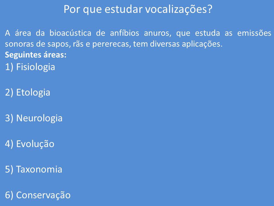 Por que estudar vocalizações
