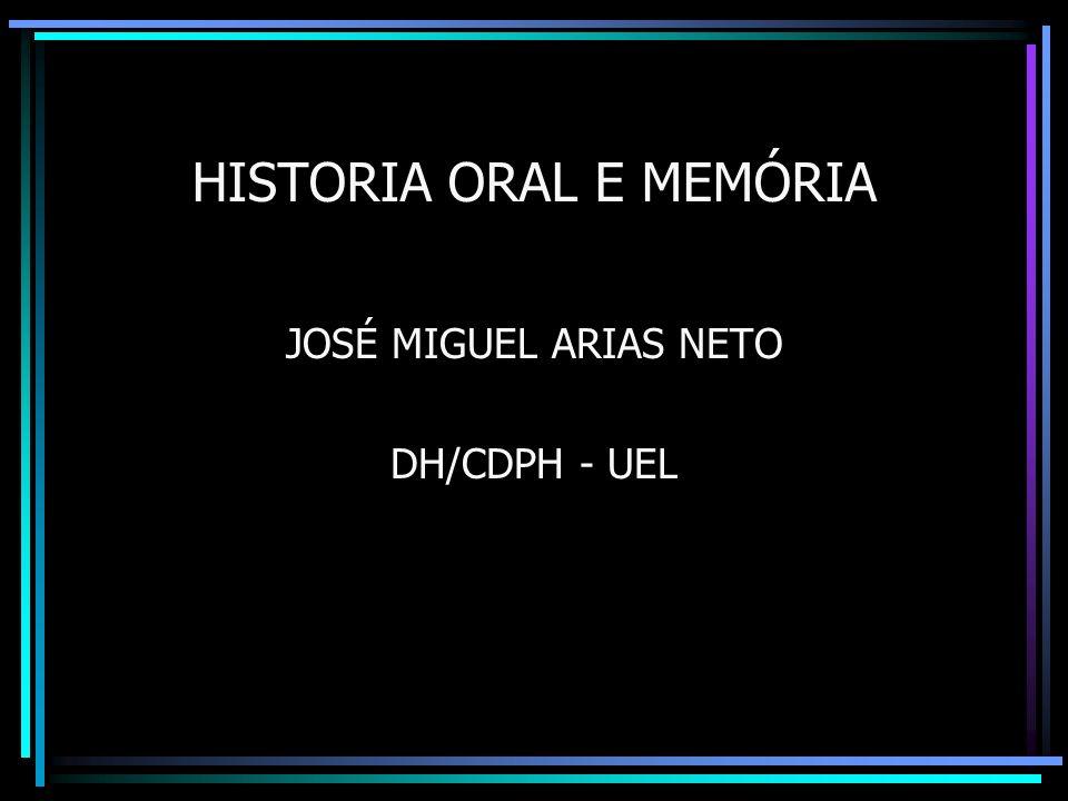 HISTORIA ORAL E MEMÓRIA