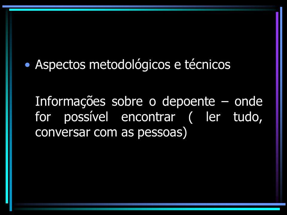 Aspectos metodológicos e técnicos