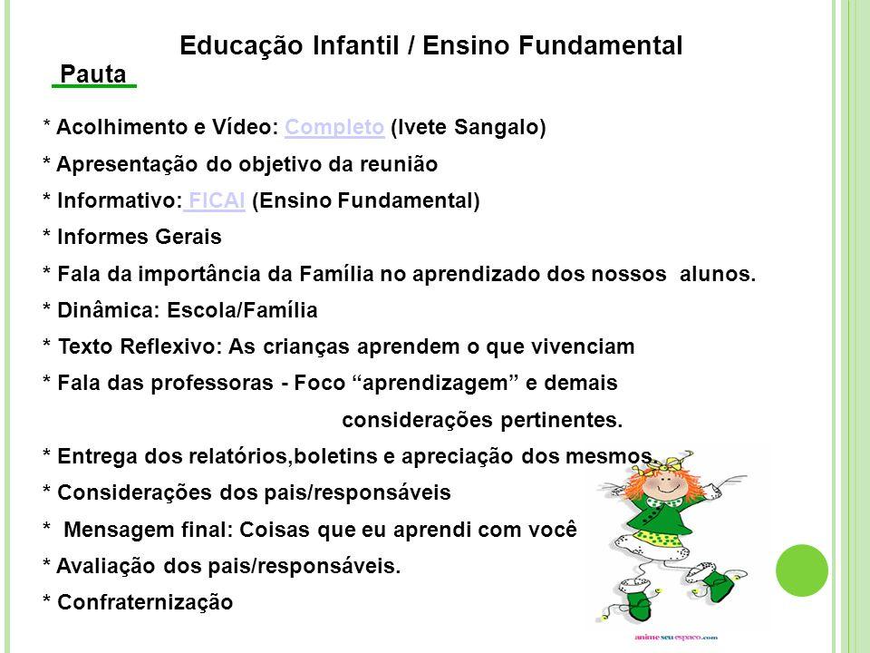 Educação Infantil / Ensino Fundamental
