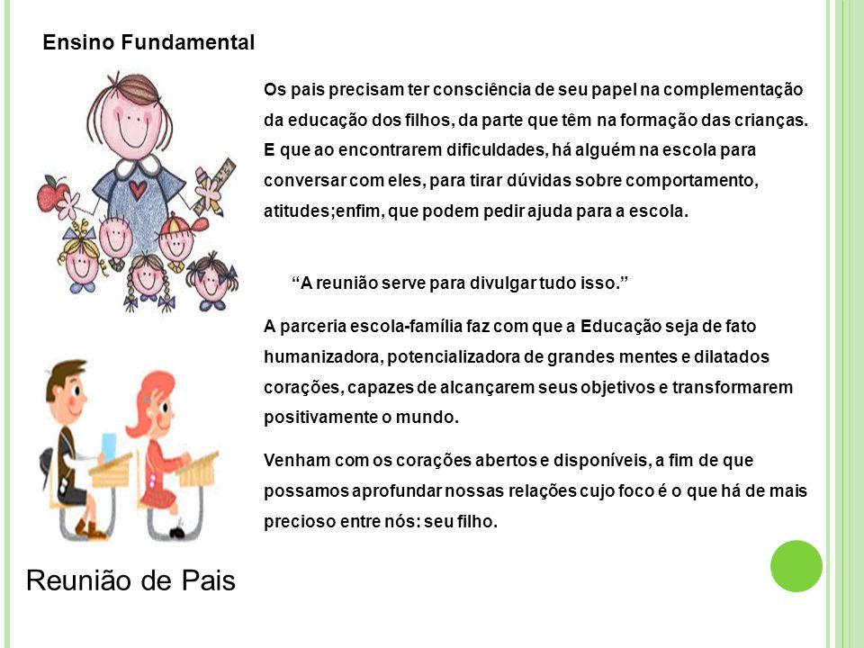 Reunião de Pais Ensino Fundamental
