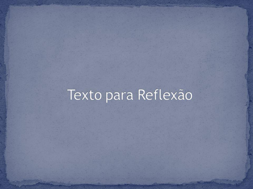 Texto para Reflexão