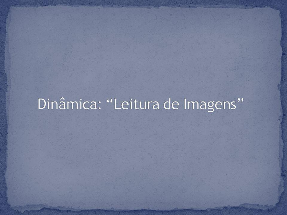 Dinâmica: Leitura de Imagens