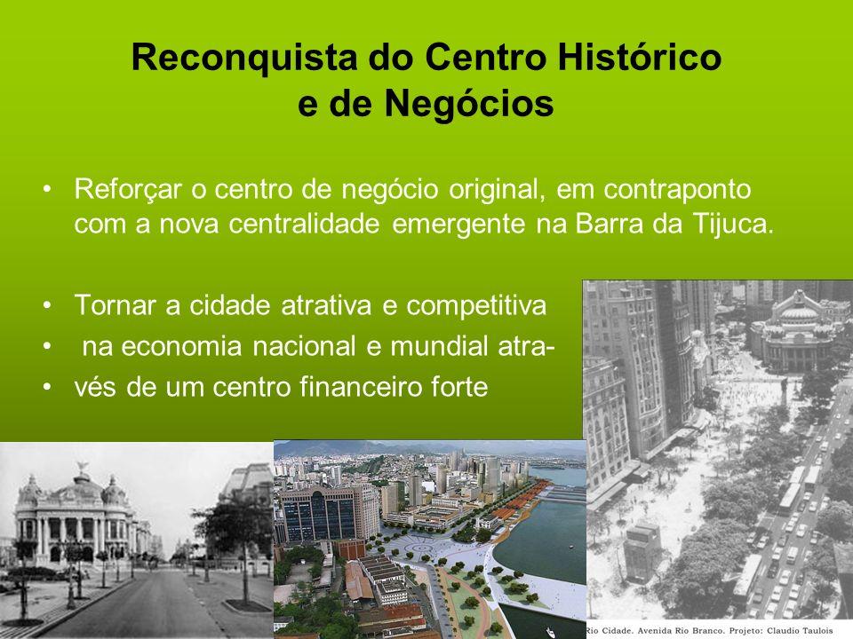 Reconquista do Centro Histórico e de Negócios