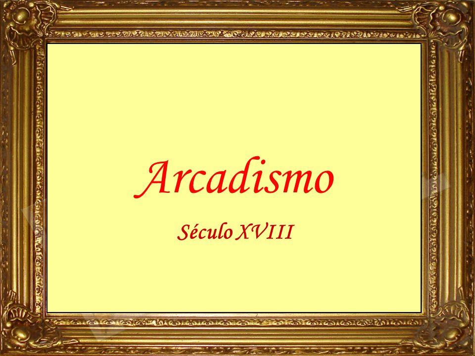 Arcadismo Século XVIII