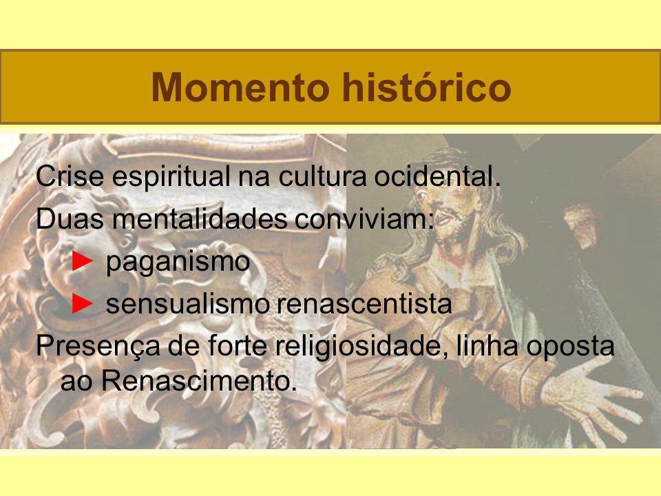 Momento histórico Crise espiritual na cultura ocidental.