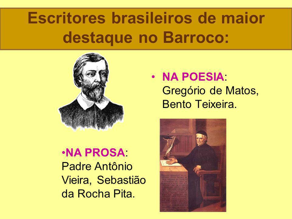 Escritores brasileiros de maior destaque no Barroco:
