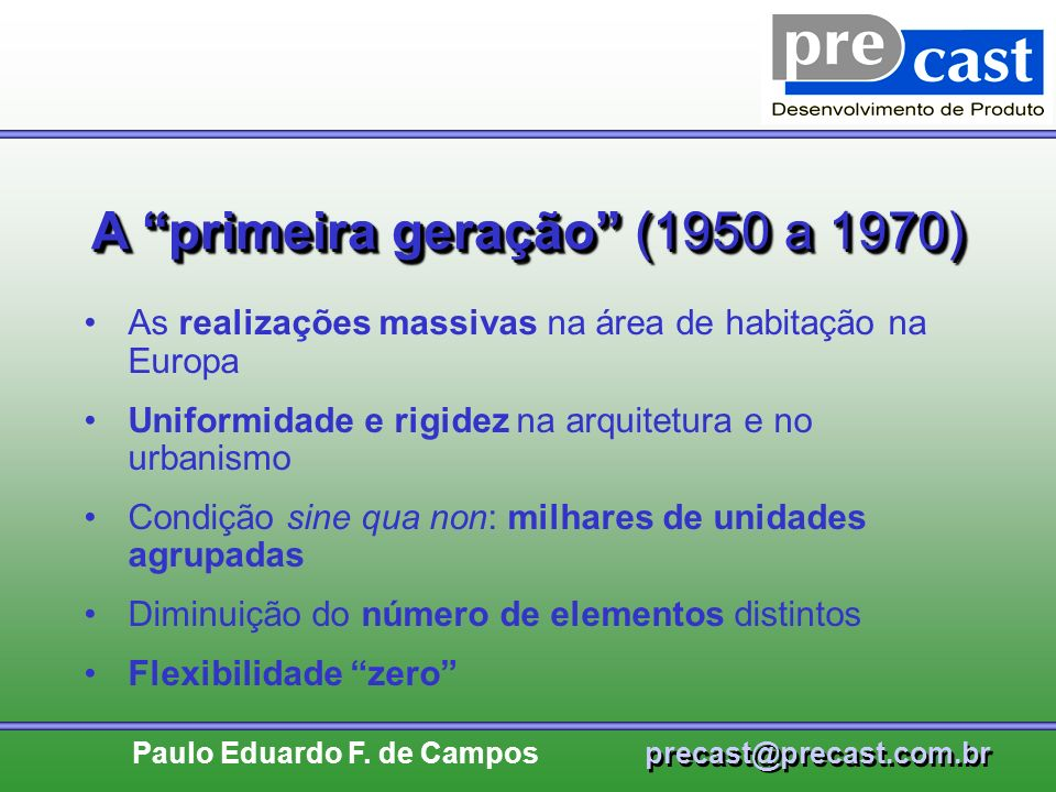 A primeira geração (1950 a 1970)
