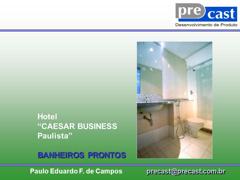Hotel CAESAR BUSINESS Paulista BANHEIROS PRONTOS