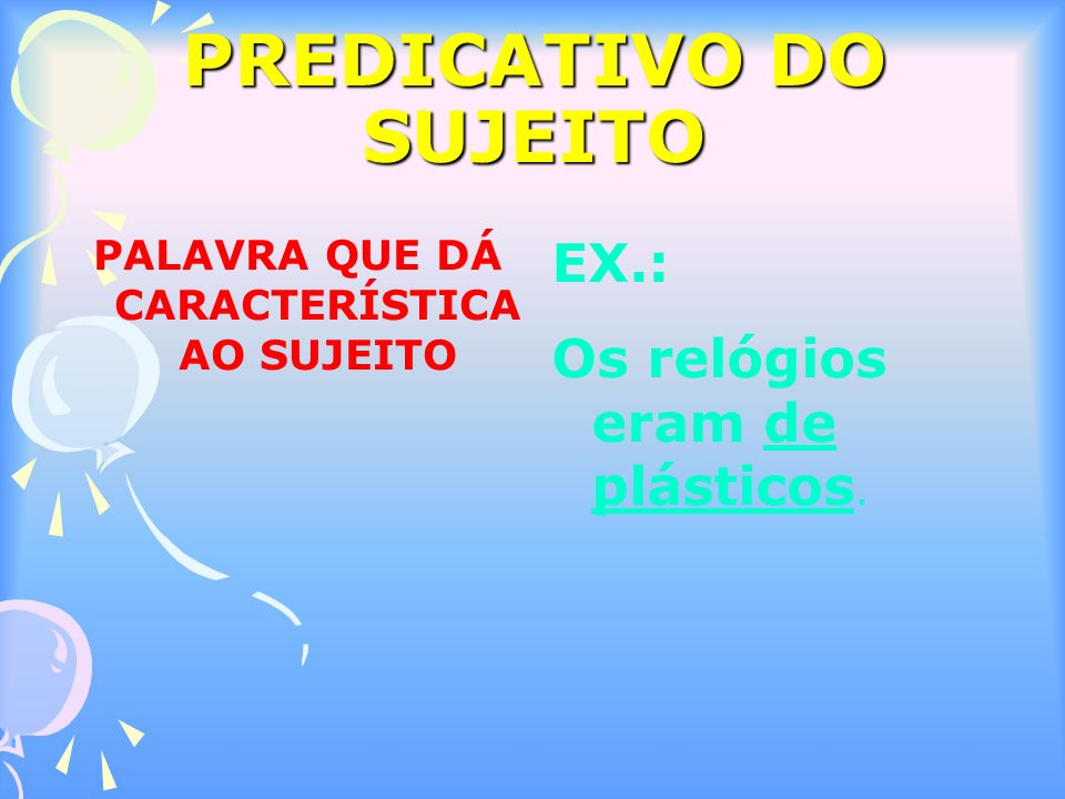 PREDICATIVO DO SUJEITO