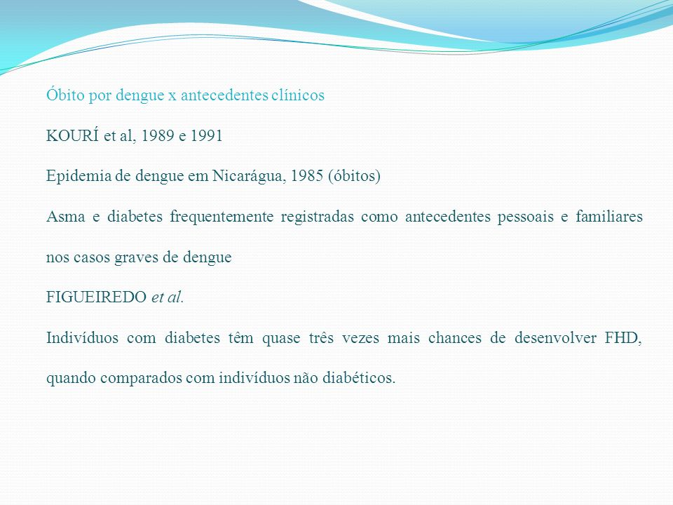 Óbito por dengue x antecedentes clínicos