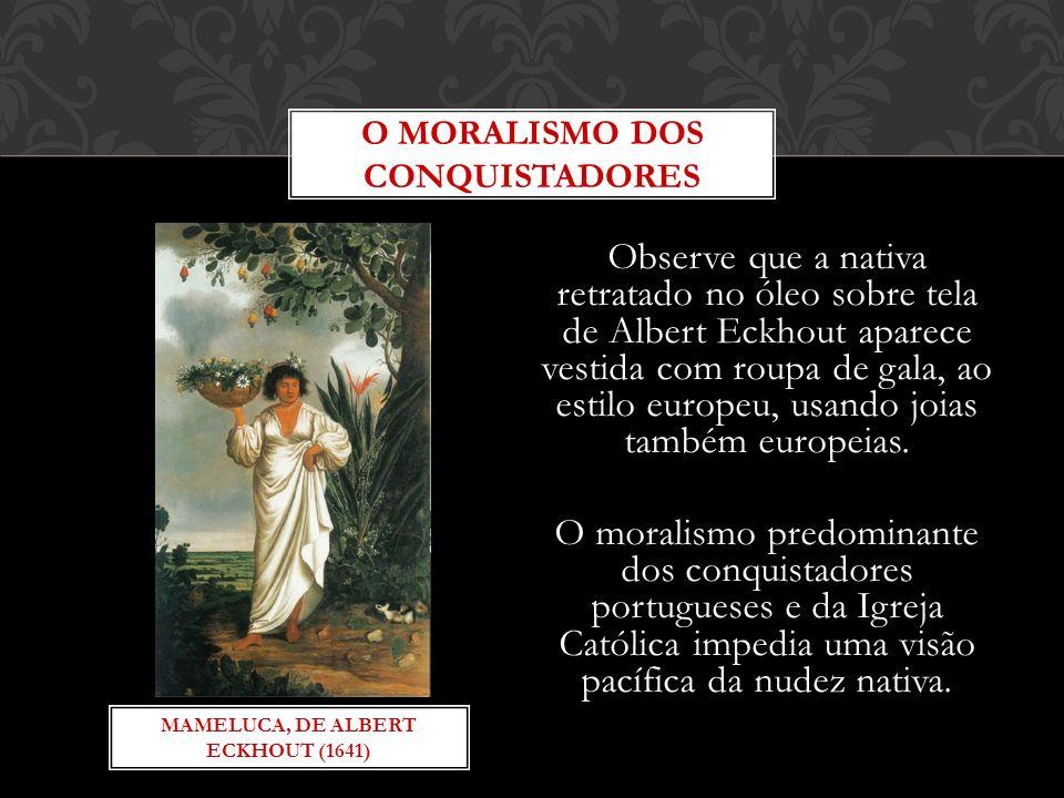 O MORALISMO DOS CONQUISTADORES