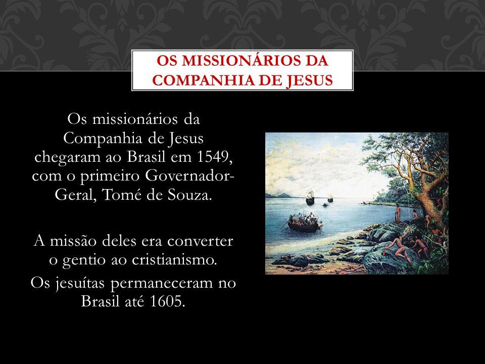 OS MISSIONÁRIOS DA COMPANHIA DE JESUS