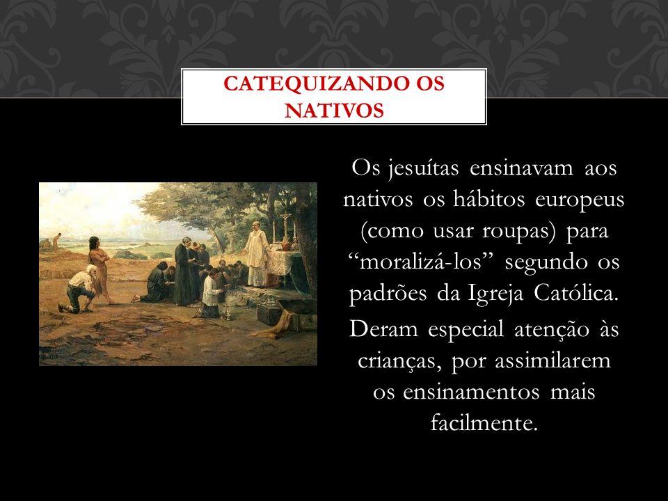 CATEQUIZANDO OS NATIVOS