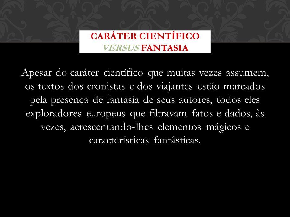 CARÁTER CIENTÍFICO versus FANTASIA