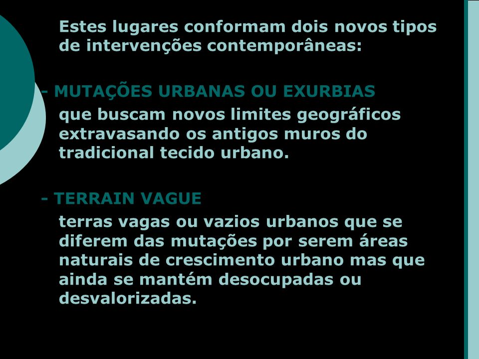 - MUTAÇÕES URBANAS OU EXURBIAS