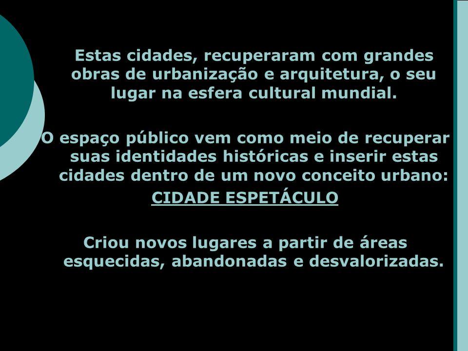 Estas cidades, recuperaram com grandes obras de urbanização e arquitetura, o seu lugar na esfera cultural mundial.