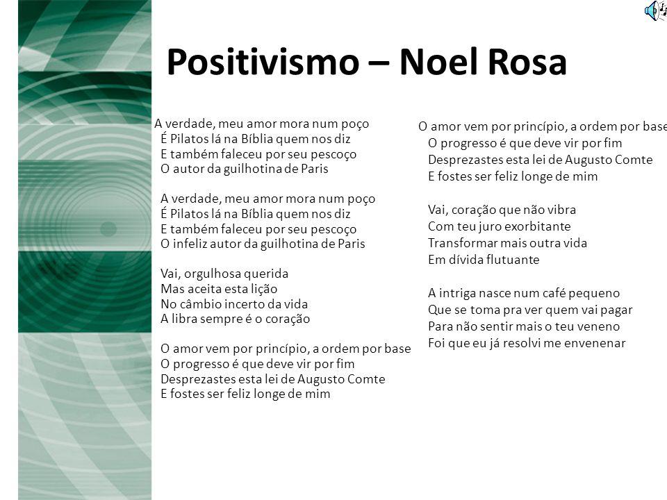 Positivismo – Noel Rosa