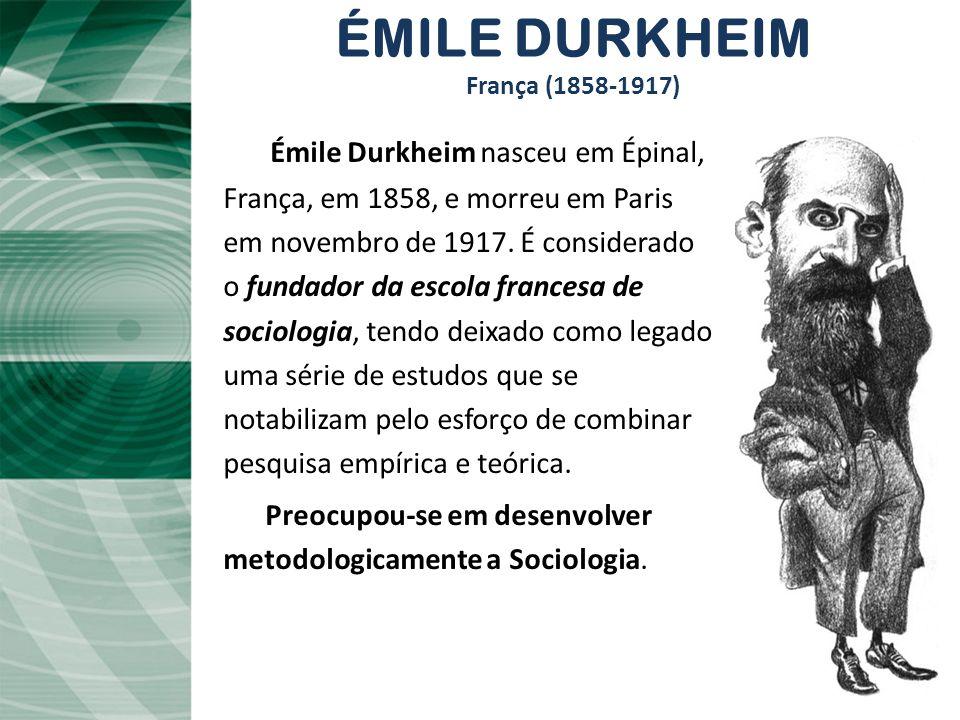 ÉMILE DURKHEIM França (1858-1917)