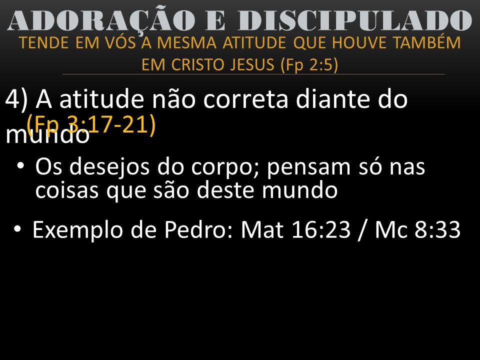 ADORAÇÃO E DISCIPULADO