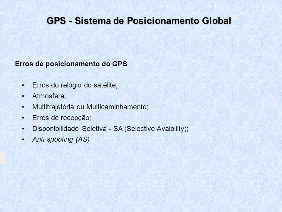 Erros de posicionamento do GPS