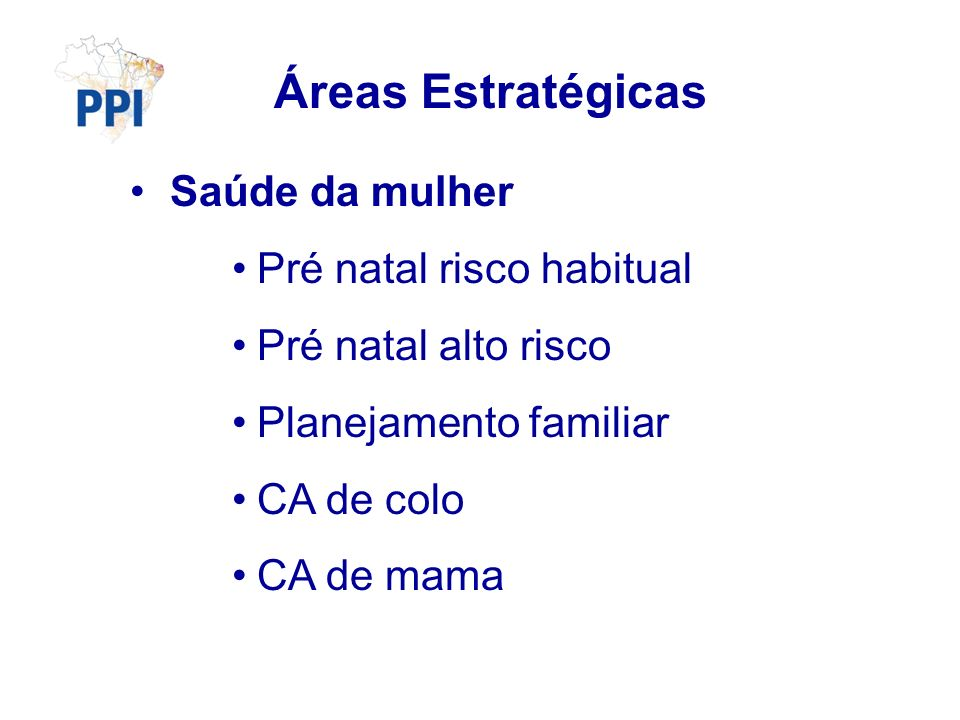 Áreas Estratégicas Saúde da mulher Pré natal risco habitual