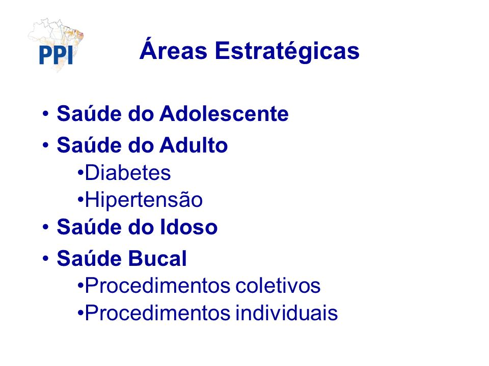 Áreas Estratégicas Saúde do Adolescente Saúde do Adulto Diabetes
