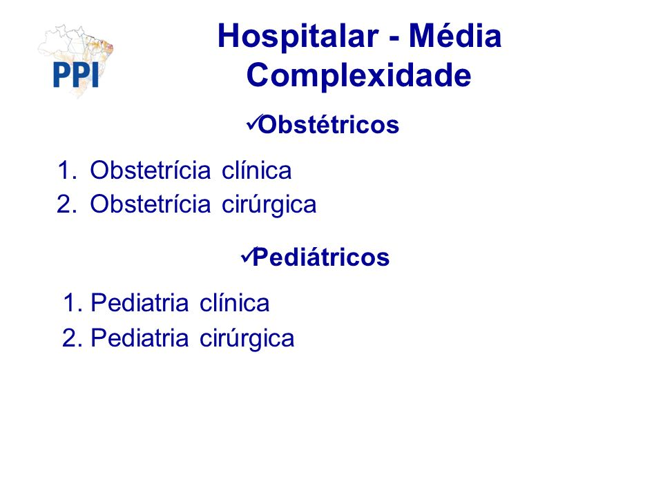 Hospitalar - Média Complexidade