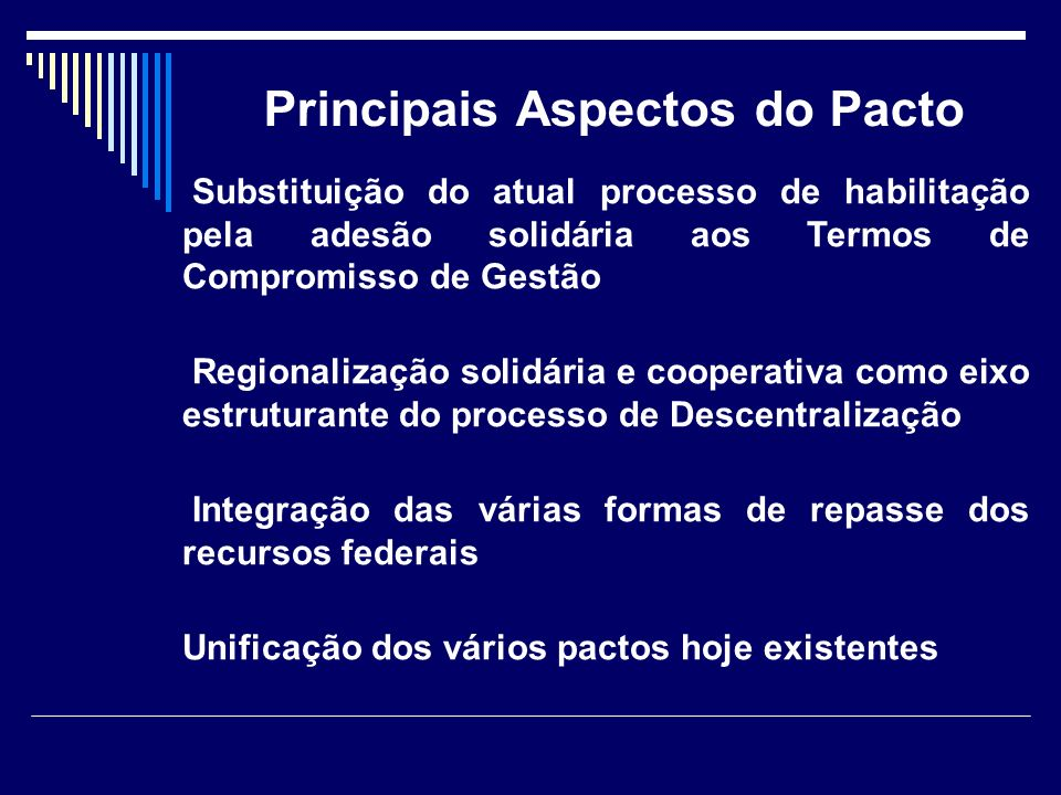Principais Aspectos do Pacto