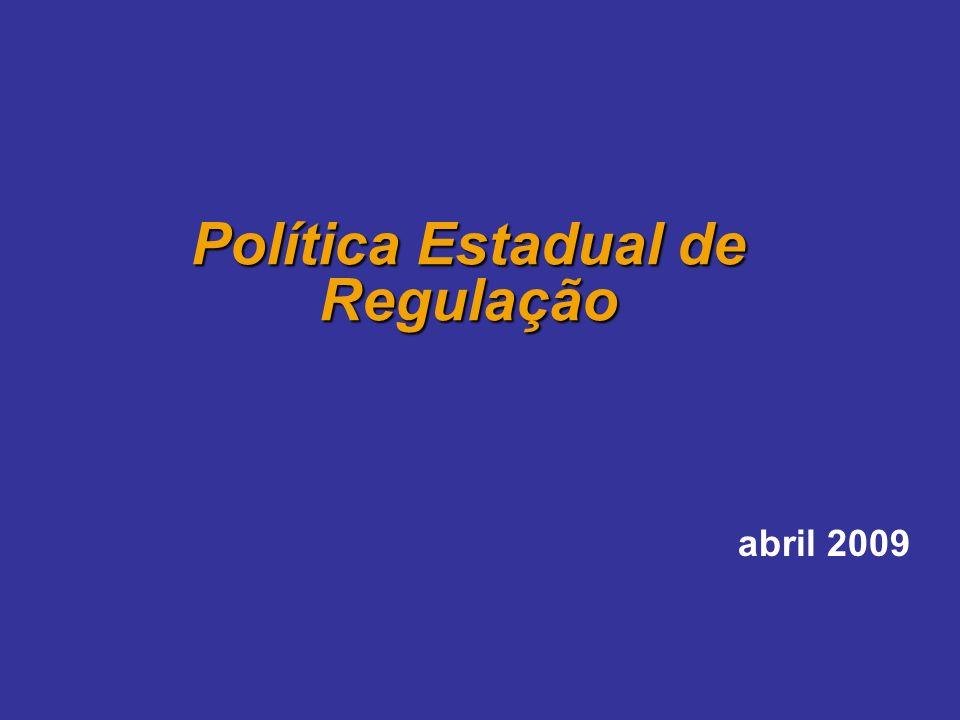 Política Estadual de Regulação