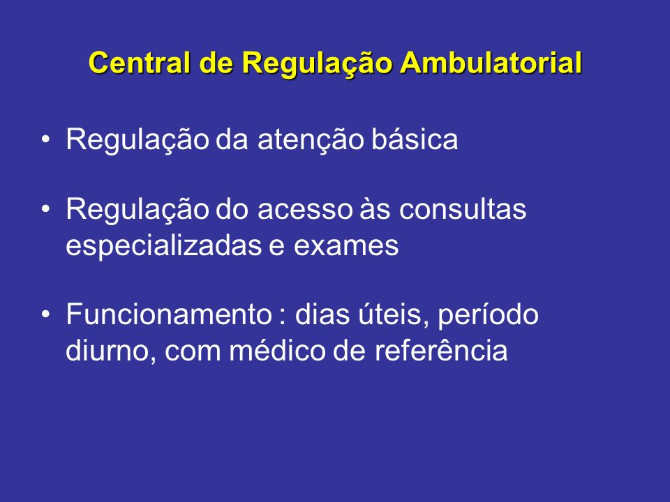 Central de Regulação Ambulatorial