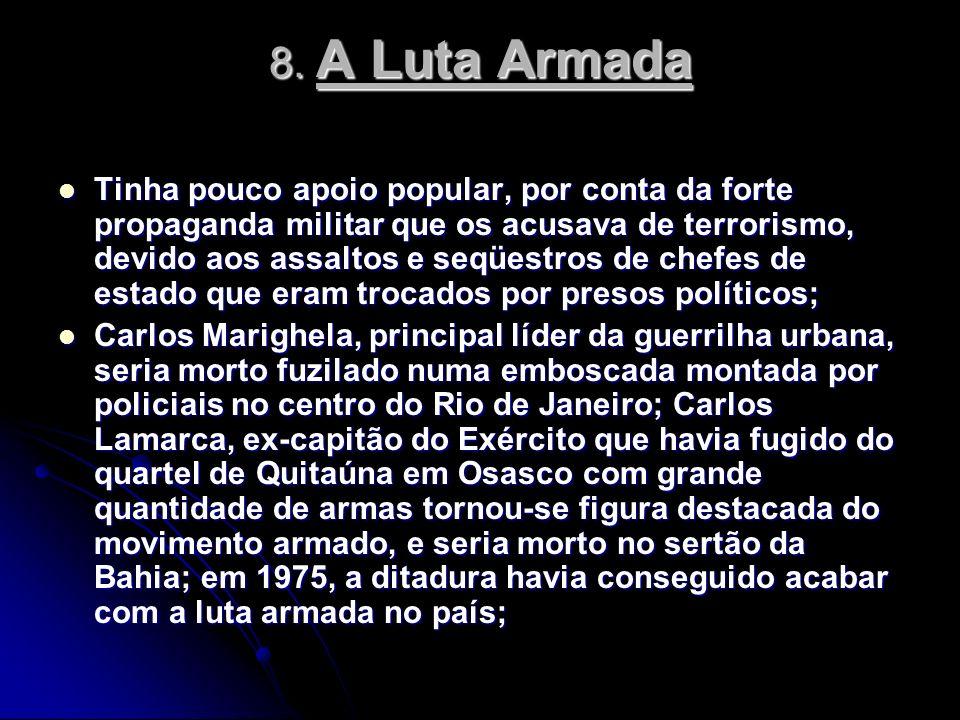 8. A Luta Armada