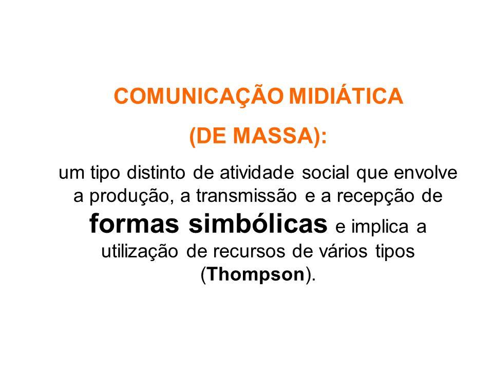 COMUNICAÇÃO MIDIÁTICA